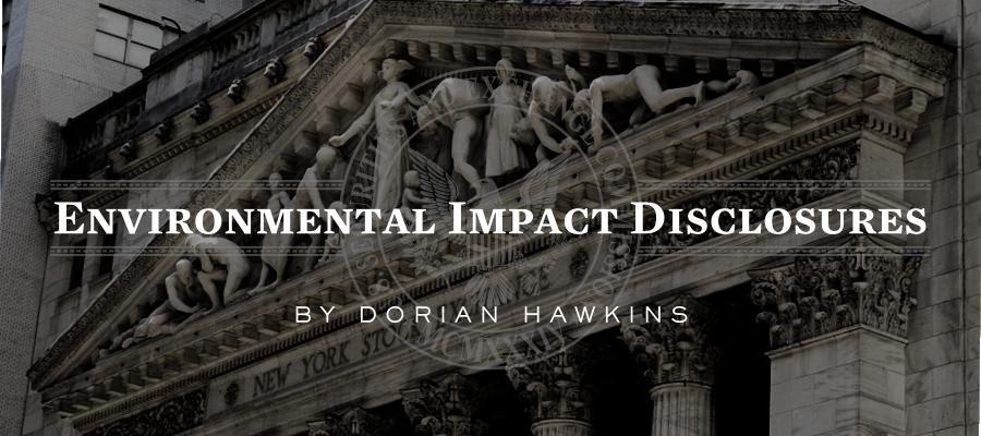 Dorian Hawkins - Environmental Impact Disclosures