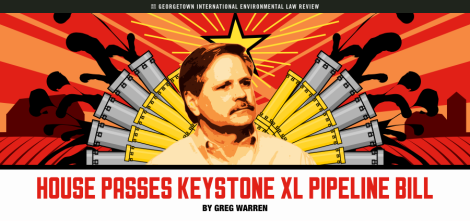 Greg Warren - House Passes Keystone XL